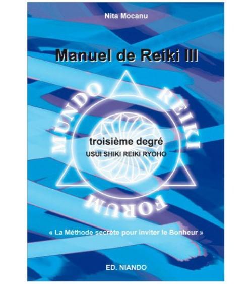 Protocoles de soins Reïki - 3ème degré - La maîtrise de soi