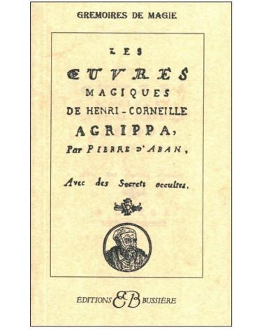 Les Oeuvres magiques de Henry Corneille Agrippa