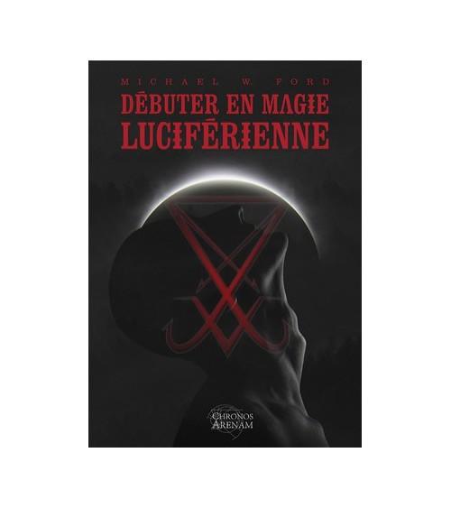 Initiation à la Magie Luciférienne