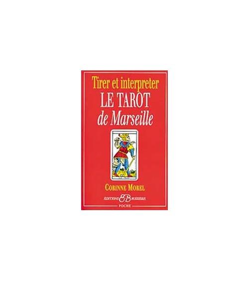 Interpréter le tarot de Marseille