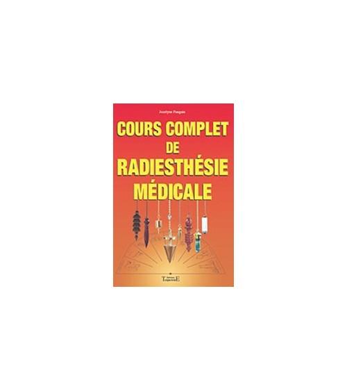 Cours Complet de Radiesthésie Médicale