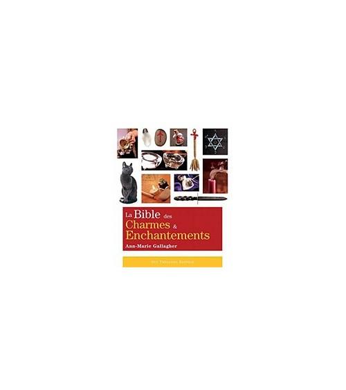 Bible des Charmes & Enchantements