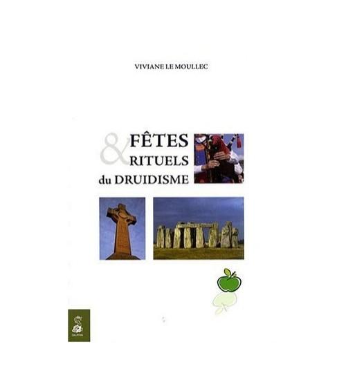 Fêtes & rituels du druidisme