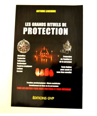 Les Grands Rituels de Protection