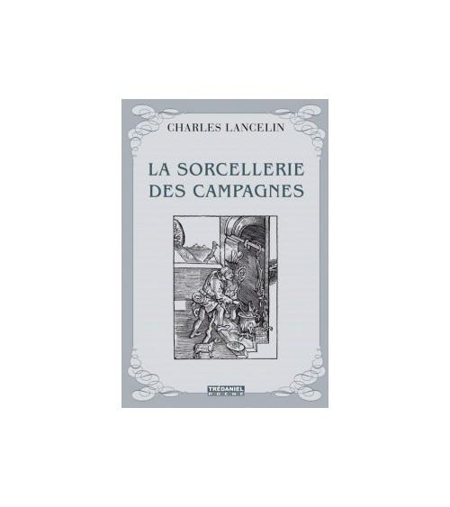 La Sorcellerie des Campagnes