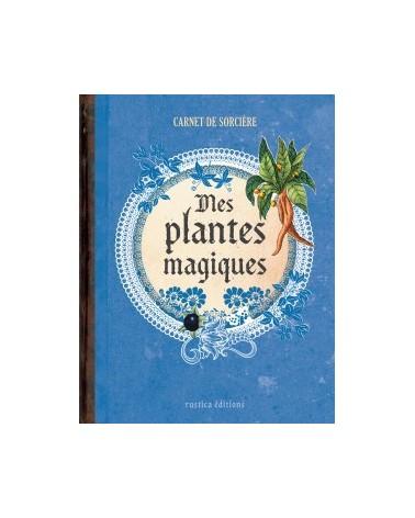 Carnet de sorcière : mes plantes magiques