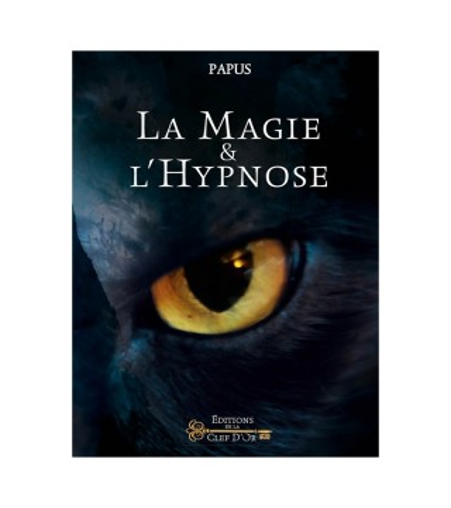 Magie et Hypnose - Papus