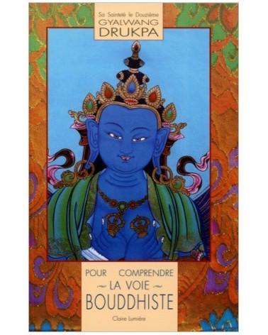 Pour comprendre la voie bouddhiste