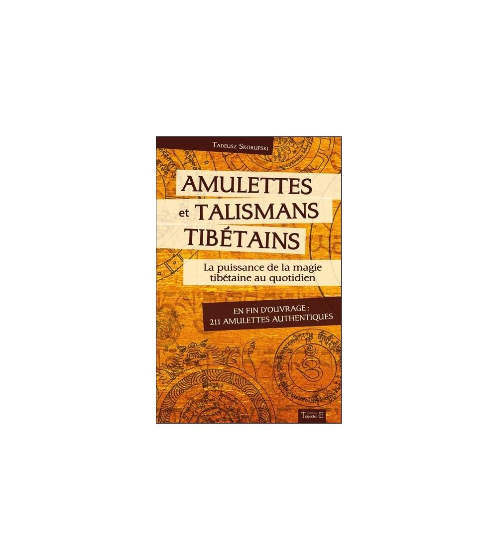 Amulettes et talismans tibétains - La puissance de la magie tibétaine au quotidien